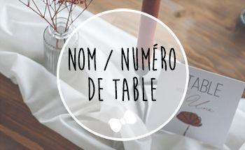 Nom / Numéro de table à personnaliser mariage baptême anniversaire