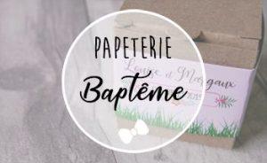 Décoration papeterie baptême