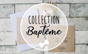 Collections Baptême
