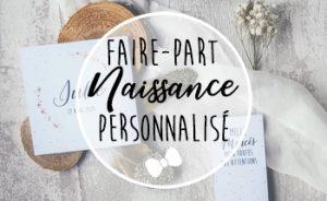 Faire-part Naissance personnalisé