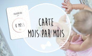 Carte étape mois par mois bébé